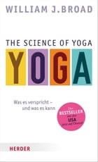 The Science of Yoga: Was es verspricht - und was es kann