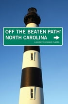 North Carolina Off the Beaten Path® Cover Image