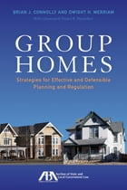 Group Homes: Strategies for Effective and Defensible Planning and Regulation