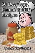 50 Decadent Peanut Butter Recipes 69ef5805-ded5-4d09-aac4-3300b5284eb3