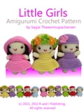 Little Girls Amigurumi Crochet Pattern 9816d9f0-4197-4995-98d6-47e4b1114609