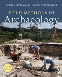 Field Methods in Archaeology