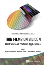 Thin Films on Silicon: Electronic and Photonic Applications by Vijay Narayanan