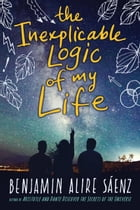 The Inexplicable Logic of My Life Cover Image