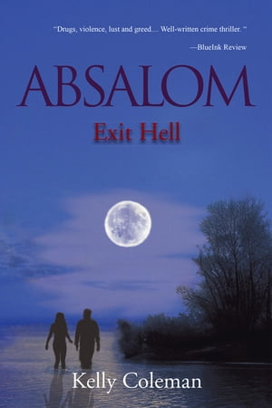Absalom : Exit Hell: Exit Hell