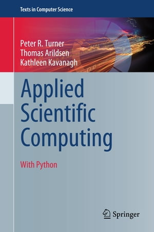 Applied Scientific Computing: With Python