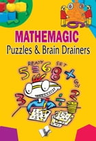 Mathemagic Puzzles & Brain Drainers by Editorial Board