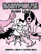 Babymouse #8: Puppy Love Cover Image