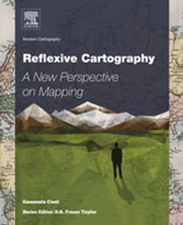 Book Reflexive Cartography: A New Perspective in Mapping by Emanuela Casti