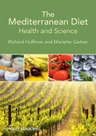 The Mediterranean Diet: Health and Science