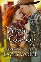 Virgin Cowboy by Lacey Wolfe