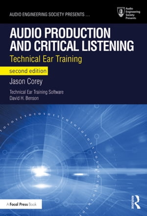 Audio Production and Critical Listening Technical Ear Training