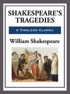 Shakespeare's Tragedies by William Shakespeare