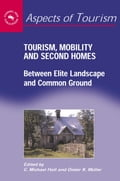 Tourism, Mobility and Second Homes: Between Elite Landscape and Common Ground 66e815c3-13aa-4bf7-9a8f-ce846c3da415