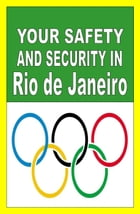Your Safety And Security In Rio de Janeiro by Franc Otieno