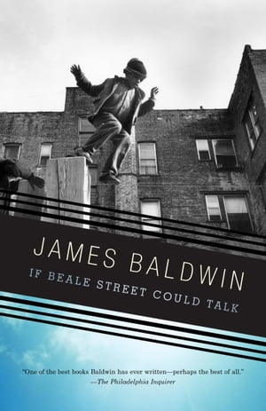If Beale Street Could Talk de James Baldwin
