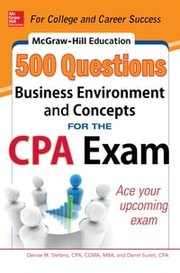 McGraw-Hill Education 500 Business Environment and Concepts Questions for the CPA Exam