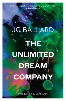 Book The Unlimited Dream Company by J. G. Ballard