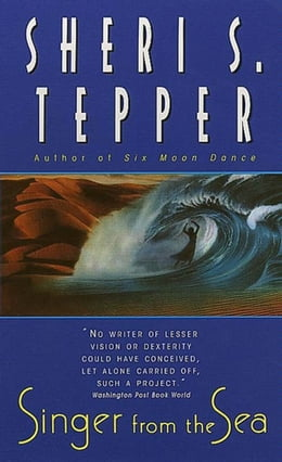 Book Singer from the Sea by Sheri S. Tepper