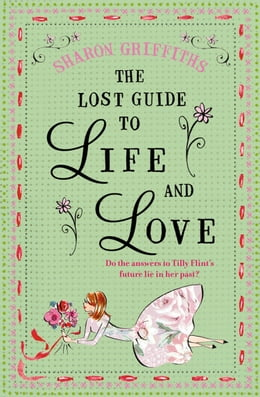Book The Lost Guide to Life and Love by Sharon Griffiths