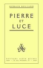 Pierre et Luce by Romain Rolland