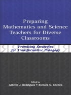 Preparing Mathematics and Science Teachers for Diverse Classrooms: Promising Strategies for…