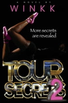 Tour Secrets 2 by Winkk