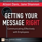 Getting Your Message Right by Alison Davis