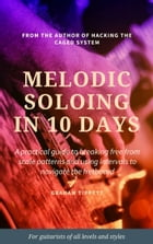 Melodic Soloing in 10 Days by Graham Tippett
