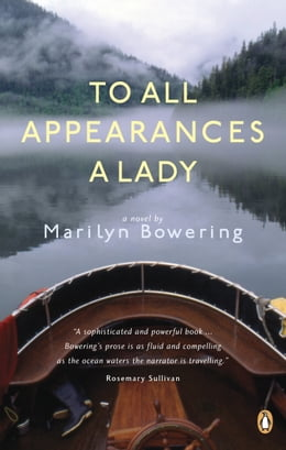 Book To All Appearances a Lady by Marilyn Bowering