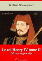 Le roi Henry IV tome II: Nouvelle édition augmentée , Arvensa Editions by William Shakespeare