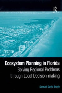 Ecosystem Planning in Florida: Solving Regional Problems through Local Decision-making