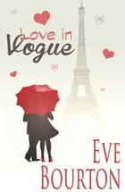 Love in Vogue by Eve Bourton