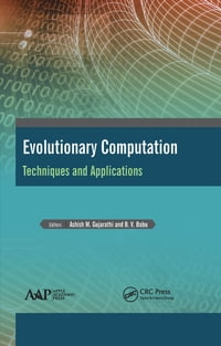 Evolutionary Computation: Techniques and Applications
