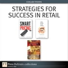 Strategies for Success in Retail (Collection) by Jagmohan John Raju