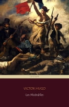 Les Misérables (Centaur Classics) [The 100 greatest novels of all time - #3] by Victor Hugo