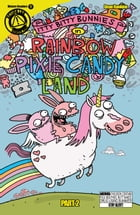 Itty Bitty Bunnies in Rainbow Pixie Candy Land #2 by Dean Rankine