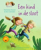 Een kind in de sloot by Marianne Busser