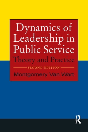 Dynamics of Leadership in Public Service Theory and Practice