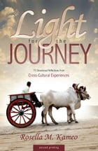 Light for the Journey by Rosella Kameo