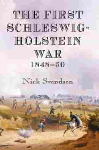 The First Schleswig-Holstein War 1848-50