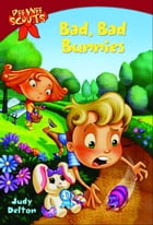 Pee Wee Scouts: Bad, Bad Bunnies by Judy Delton