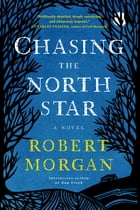 Chasing the North Star Cover Image