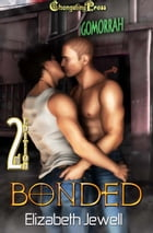 2nd Edition: Bonded by Elizabeth Jewell