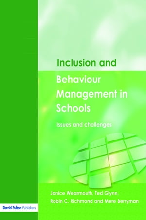 Inclusion and Behaviour Management in Schools Issues and Challenges