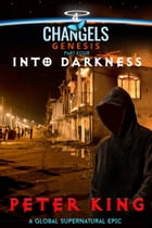 Into Darkness by Peter King