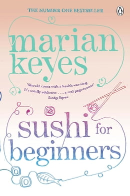Book Sushi For Beginners by Marian Keyes