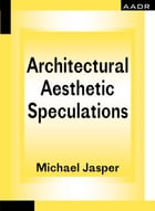 Architectural Aesthetic Speculations: On Kahn and Deleuze by Jasper Michael