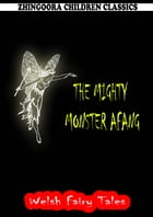 The Mighty Monster Afang by William Elliot Griffis