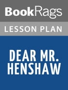 Dear Mr. Henshaw Lesson Plans by BookRags
